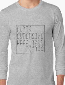 Fun is Long Sleeve T-Shirt