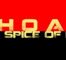 CHOAM - the spice of life Sticker