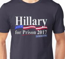 Hillary til the end of time 2017 Unisex T-Shirt