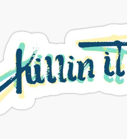 Killin It Sticker