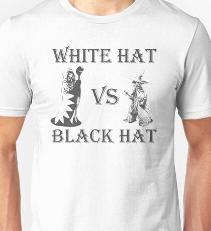 White Hat vs Black Hat Unisex T-Shirt