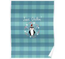 Chill Penguin Poster