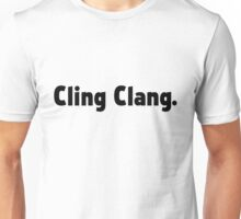 Cling Clang (Black Text) - Impractical Jokers Unisex T-Shirt