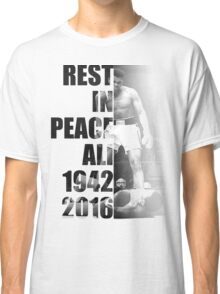 Rest in Peace Ali - 1942-2016 Memorial Print Classic T-Shirt