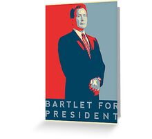 The West Wing: Bartlet for President T-Shirt Greeting Card