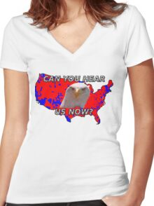 Can You Hear Us Now? Women's Fitted V-Neck T-Shirt