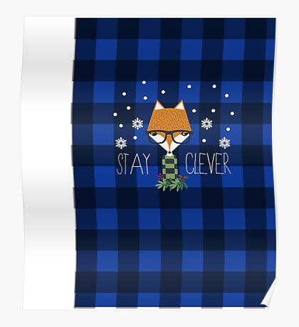 Stay Clever Winter Fox Poster