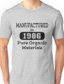 Manufactured in 1986 Unisex T-Shirt