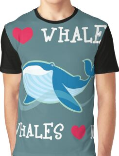 love whales Graphic T-Shirt