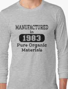 Manufactured in 1983 Long Sleeve T-Shirt