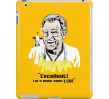 "Walter Bishop - ""Excellent! Let's make some LSD!"""" iPad Case/Skin"