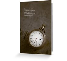 Saying about time Greeting Card