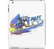 THAT AINT FALCO iPad Case/Skin