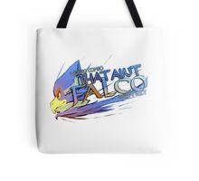 THAT AINT FALCO Tote Bag