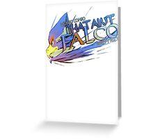 THAT AINT FALCO Greeting Card