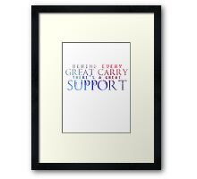 Great Support Framed Print