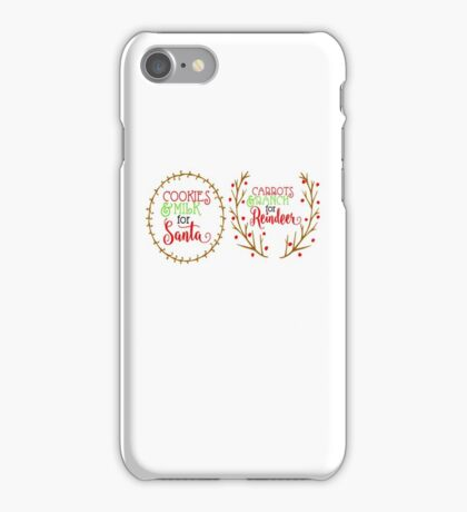 Cookies & Milk For Santa Carrots & Ranch For Reindeer christmas holidays iPhone Case/Skin