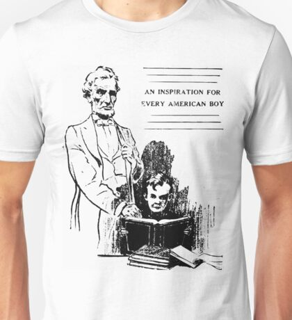 Abraham Lincoln is a true inspiration for every American boy Unisex T-Shirt