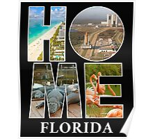 Home Sweet Home, Florida Poster