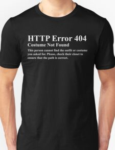 HTTP Error 404 Costume Not Found  This persons cannot find the outfit or costume you asked for. Please check their closet to ensure the path is correct. T-Shirt