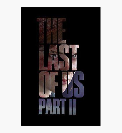 "The Last Of Us Part 2 ""Vengeful Ellie"" Photographic Print"