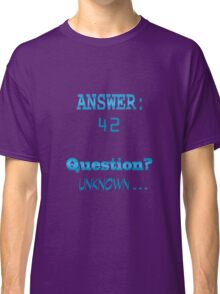 Answer 42 Classic T-Shirt