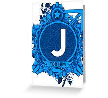 FOR HIM - J Greeting Card