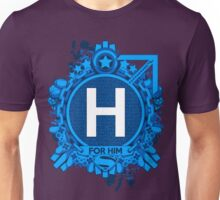 FOR HIM - H Unisex T-Shirt
