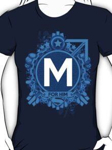 FOR HIM - M T-Shirt