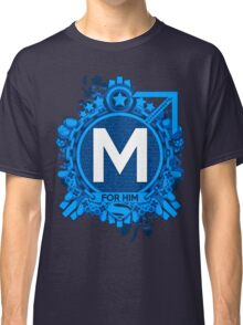 FOR HIM - M Classic T-Shirt