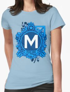 FOR HIM - M Womens Fitted T-Shirt
