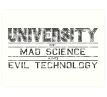 University of Mad Science and Evil Technology - Classic Art Print