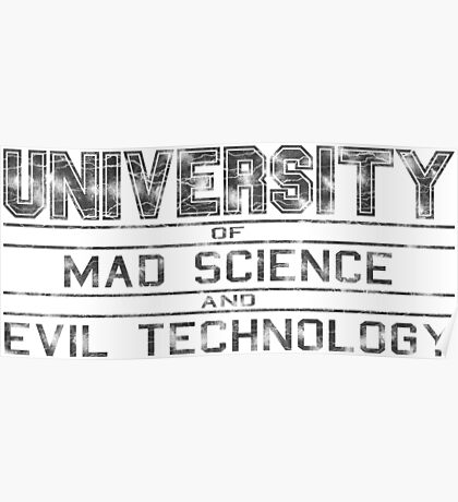 University of Mad Science and Evil Technology - Classic Poster