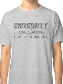 University of Mad Science and Evil Technology - Classic Classic T-Shirt