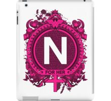 FOR HER - N iPad Case/Skin