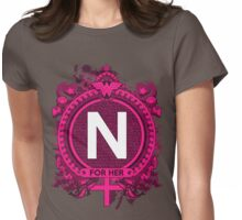 FOR HER - N Womens Fitted T-Shirt
