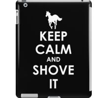 Keep Calm and Shove It - White iPad Case/Skin
