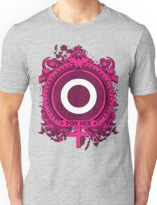 FOR HER - O Unisex T-Shirt