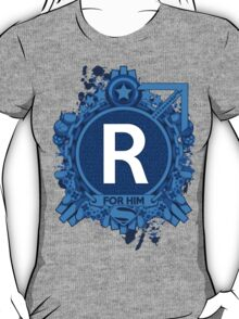 FOR HIM - R T-Shirt