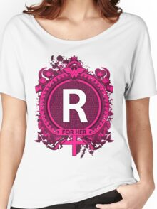 FOR HER - R Women's Relaxed Fit T-Shirt