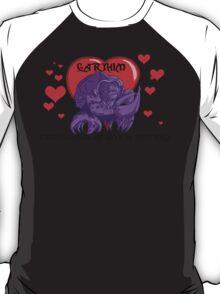 Gotta love 'em! T-Shirt