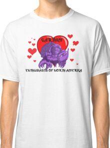 Gotta love 'em! Classic T-Shirt