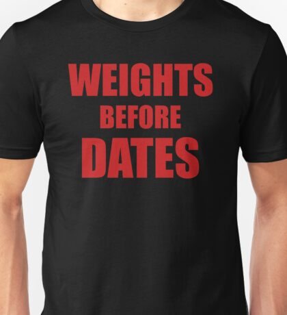 Weights Before Dates - Funny Gym Quote - Red Unisex T-Shirt