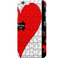 YOU ARE THE MISSING PIECE TO MY PUZZLE MISSING U PILLOW AND OR TOTE BAG iPhone Case/Skin