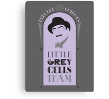 Poirot's Little Grey Cells Team Canvas Print