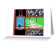 STAY FOREVER!!! Greeting Card