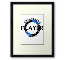 Player! Advantage! Framed Print