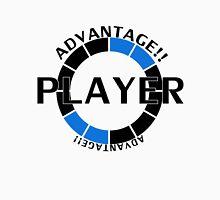 Player! Advantage! Unisex T-Shirt