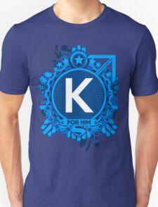 FOR HIM - K Unisex T-Shirt