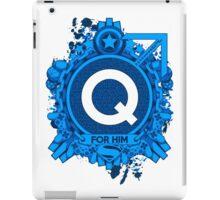 FOR HIM - Q iPad Case/Skin